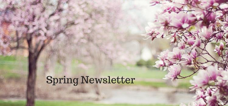 spring newsletter 750x350
